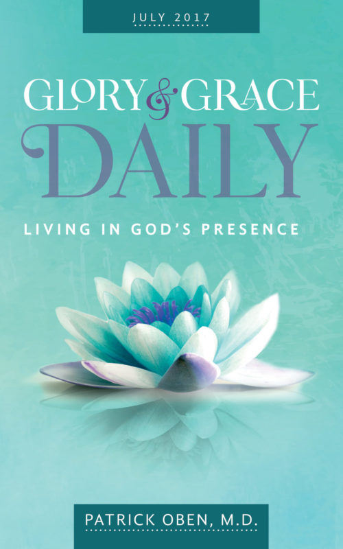 Glory & Grace Daily devotional for the month of July 2017 showing a green cover