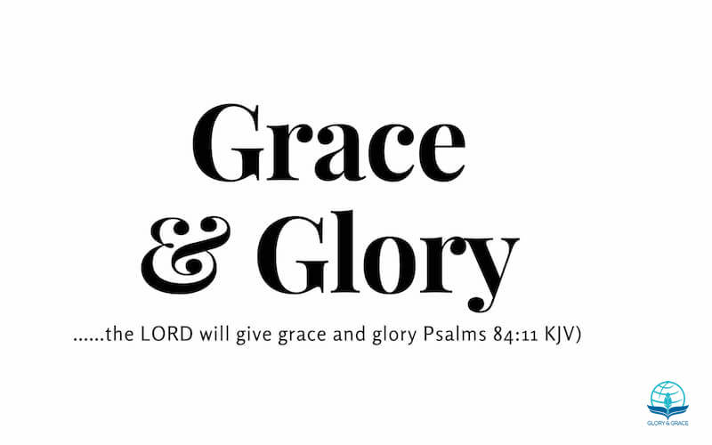 Grace and glory image showing the words grace and glory in a white background