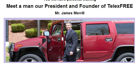 This shot is from the same two sites described in the shots above -- and features TelexFree President James Merrill posing with a giant SUV.