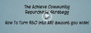 "From an Achieve Community promo for a purported ""repurchase"" plan that turns $50 into "":ANY"" amount."