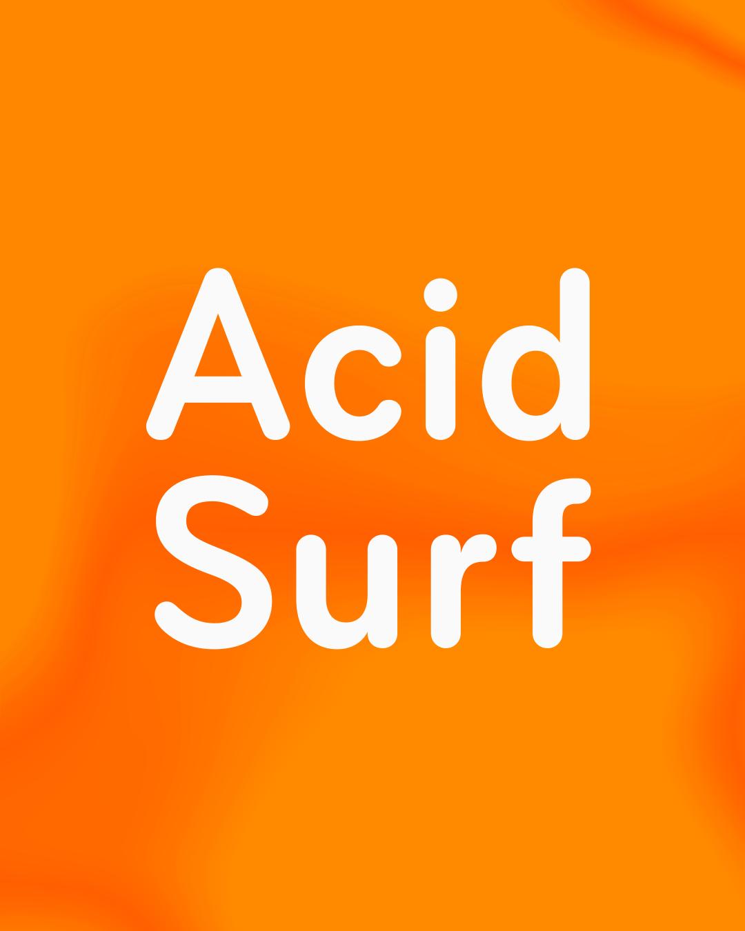 Acid Surf