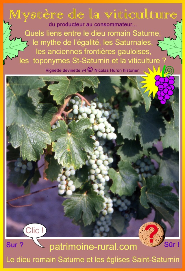 Mystère de la viticulture : de Saturne à Saint-Saturnin