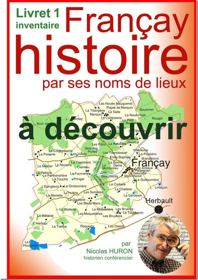 Si Françay (41) se lit vrai : livraison livret 01 de l'inventaire des toponymes