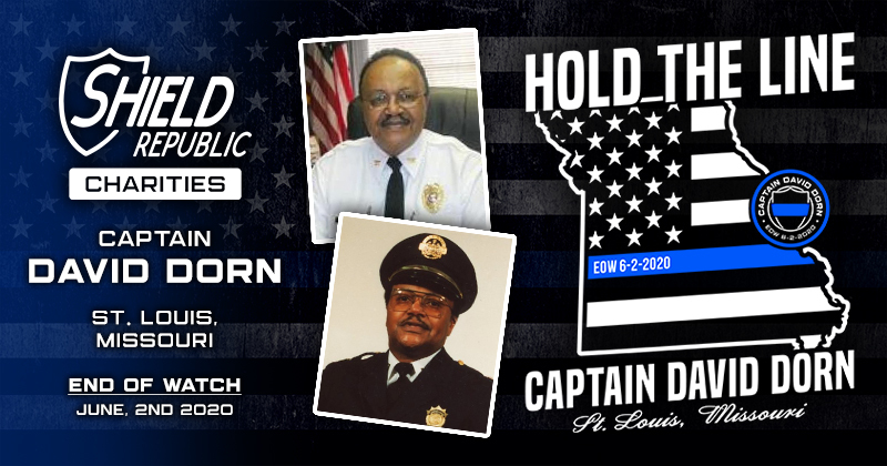St. Louis Police Captain David Dorn Shield Republic Fundraiser Donation