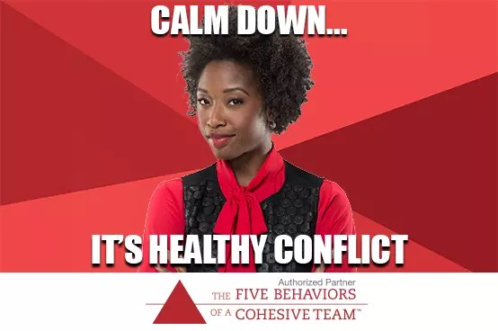 Calm Down... It's Healthy Conflict