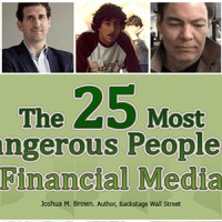 Top 25 Most Dangerous People in Financial Media