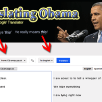 Say WHAT!? (Translating President Obama's Lies)