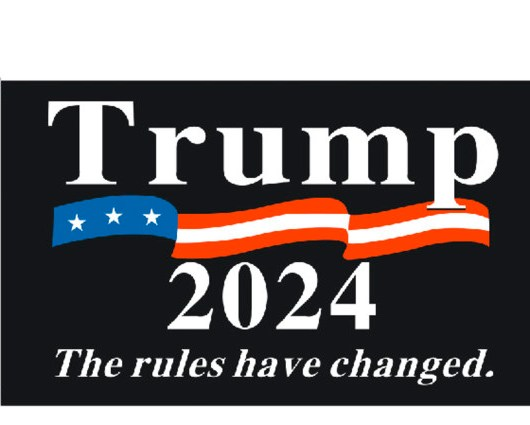 The Rules Have Changed Trump 2024 Flag