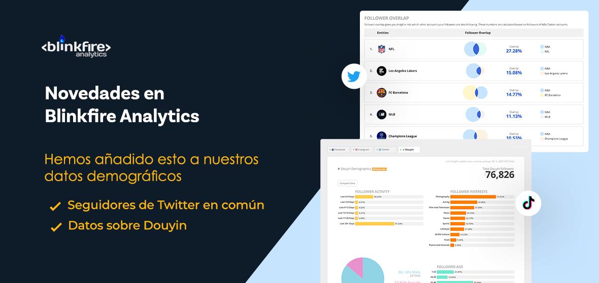 Novedades en Blinkfire: seguidores de Twitter en común y datos demográficos de Douyin