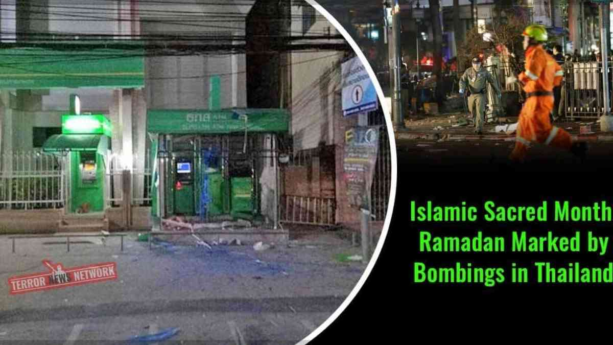 Bombings mark the start of Ramadan in Thailand