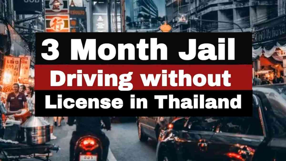 Update: 50k baht fine and 3 months jail for driving without a license