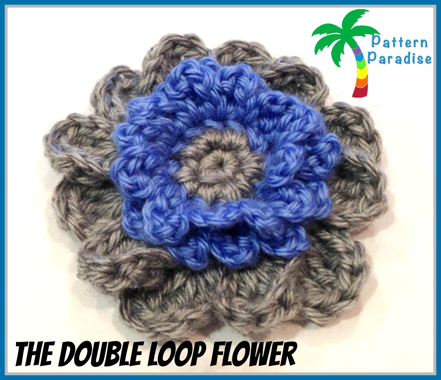 Free Pattern - The Double Loop Flower | Pattern Paradise
