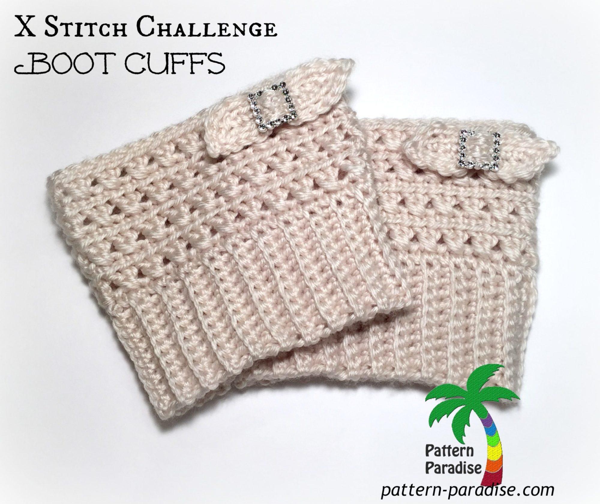 FREE Crochet Pattern - X Stitch Challenge Boot Cuffs | Pattern Paradise