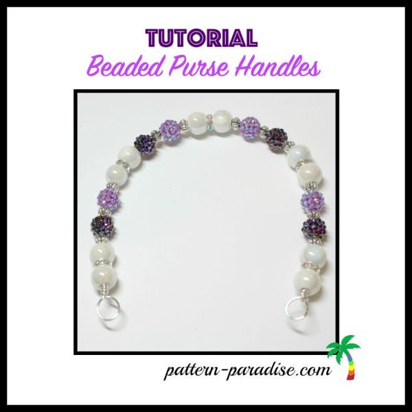 Tutorial: Make Your Own Beaded Purse Handles!