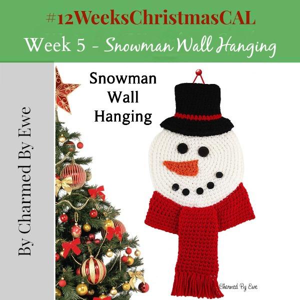 12 weeks of christmas blog hop CAL Snowman Wallhanging