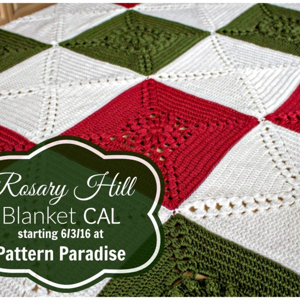 Rosary Hill Blanket CAL & Charity Project – Have Fun!