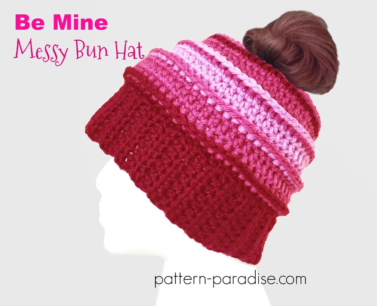 Free Crochet Pattern Be Mine Messy Bun Hat Pattern Paradise