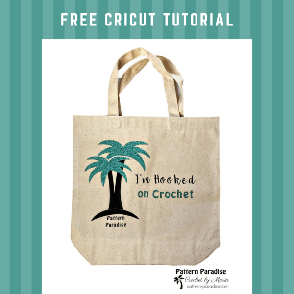 Cricut Project – Crochet Project Bag