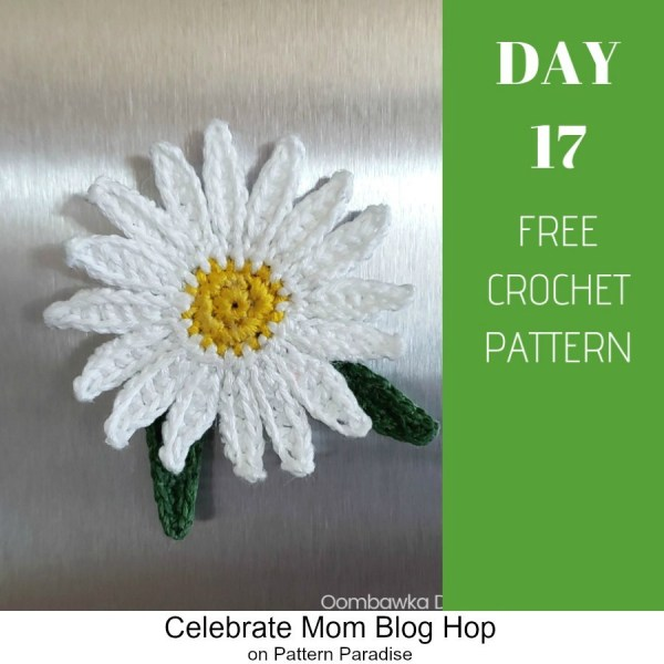 2019 Celebrate Mom Blog Hop – Day 17 Daisy Fridge Magnet