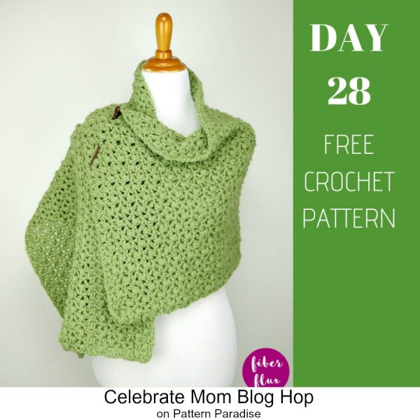 2019 Celebrate Mom Blog Hop – Day 28 Fiddlehead Shawl