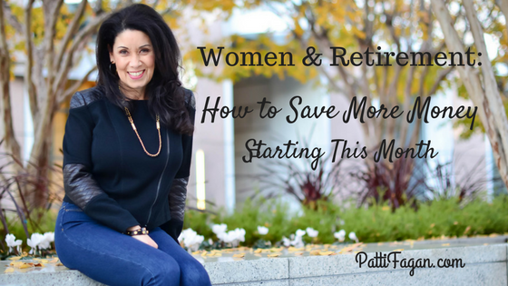 Women & Retirement: How to Save More Money Starting This Month