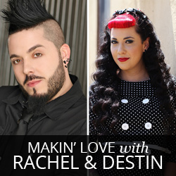 Makin' Love with Rachel and Destin