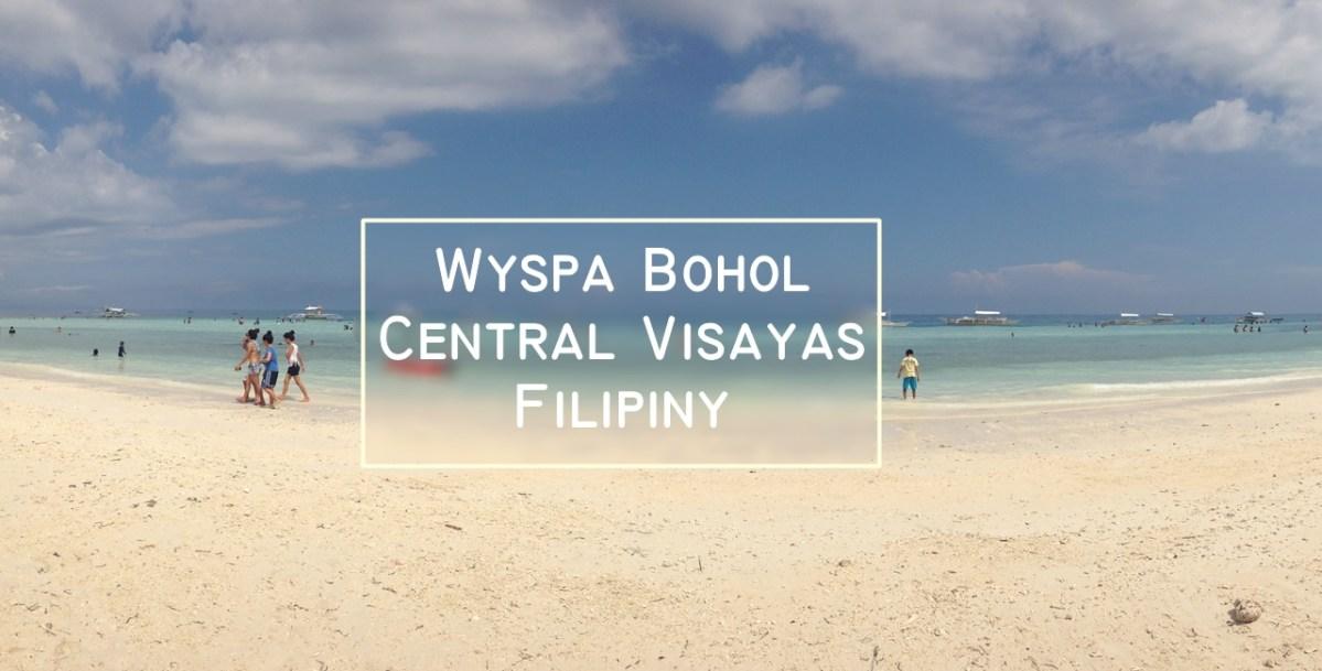 Filipiny - 10 największych atrakcji wyspy Bohol