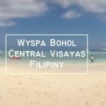 Filipiny – 10 największych atrakcji wyspy Bohol