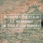52 weekendy w stolicach Europy