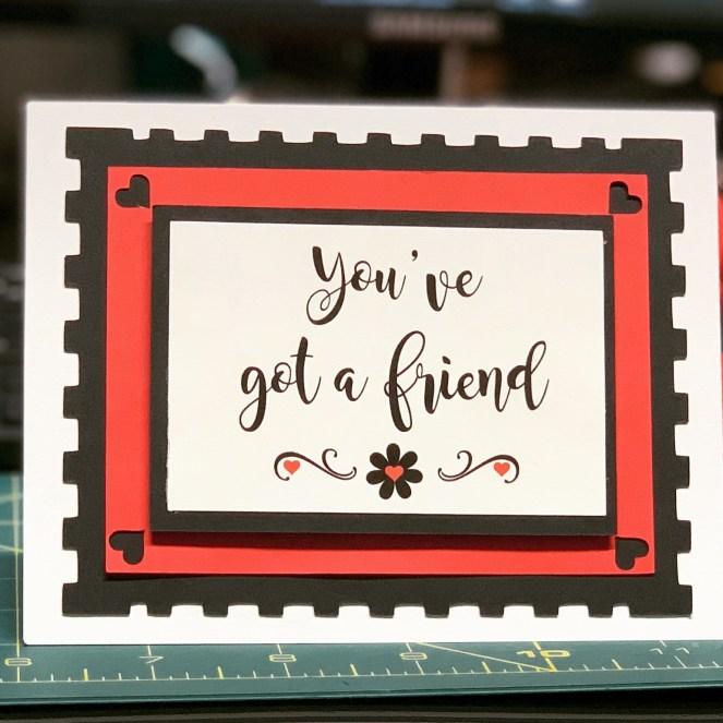 PattyAnne's You've Got a Friend Card