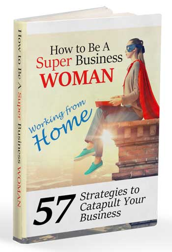 Book: How to be a super business woman: working from home