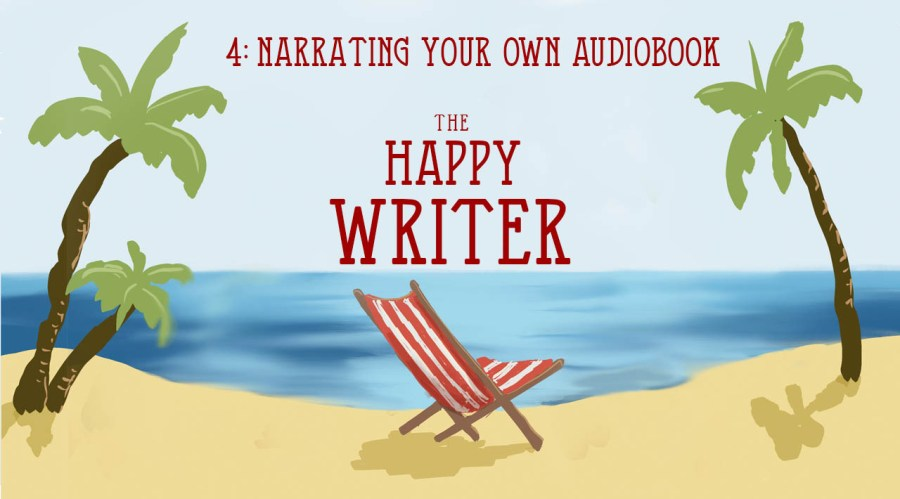 Narrating your own audiobook