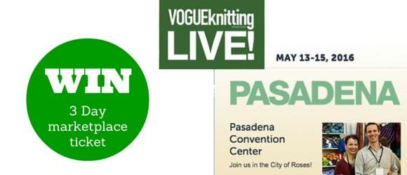WIN a 3 Day Marketplace Ticket to Vogue Knitting Live!
