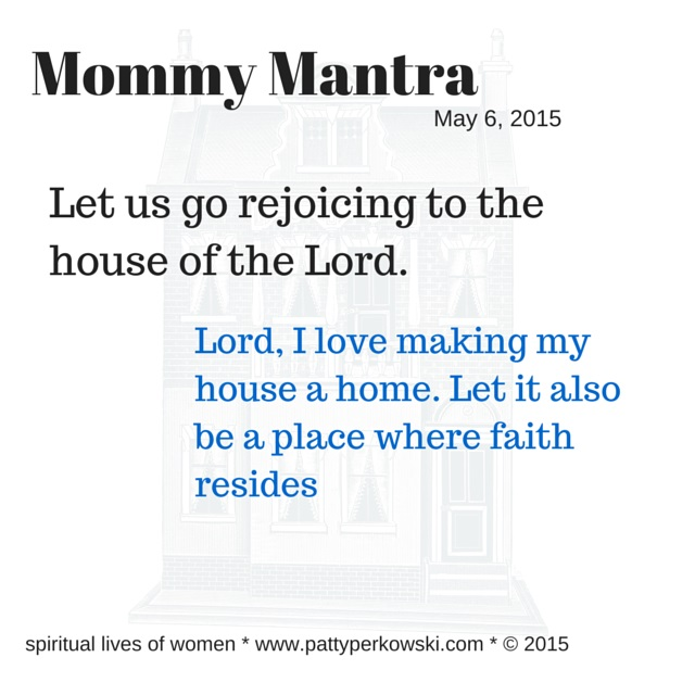 Mommy Mantra 5 6 2015