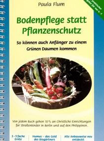 Bodenpflege statt Pflanzenschutz