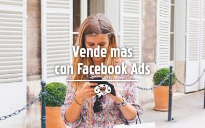 Vende más con Facebook Ads