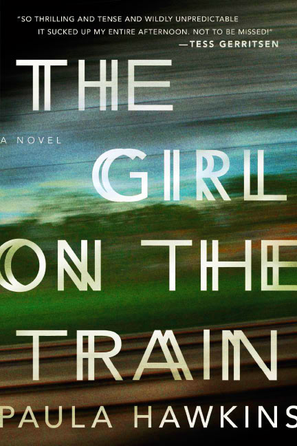 Image result for the girl on the train by paula hawkins