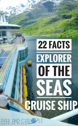 22 Facts About The Explorer Of The Seas See What The Captain Has To Say