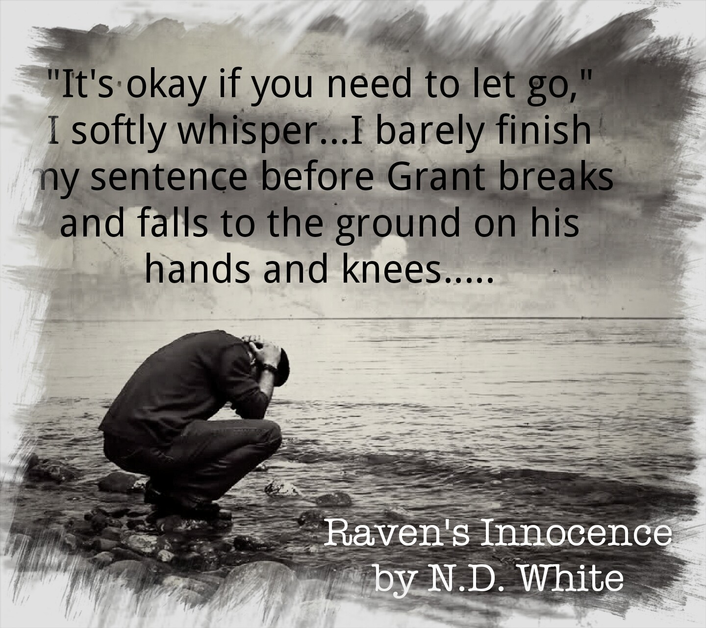 A photo with a quote depicting a scene in Raven's Innocence, a contemporary romance novel by author Nicky D. Whilte