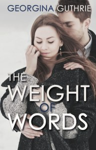 Cover Photo for The Weight of Words, a romantic novel by Georgina Guthrie