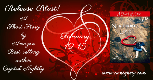 Tour Banner for Neighborly Love, a romantic short story by CW Nightly