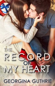 Photo of the cover of The Record of My Heart, a newly-released contemporary romance novel by author Georgina Guthrie