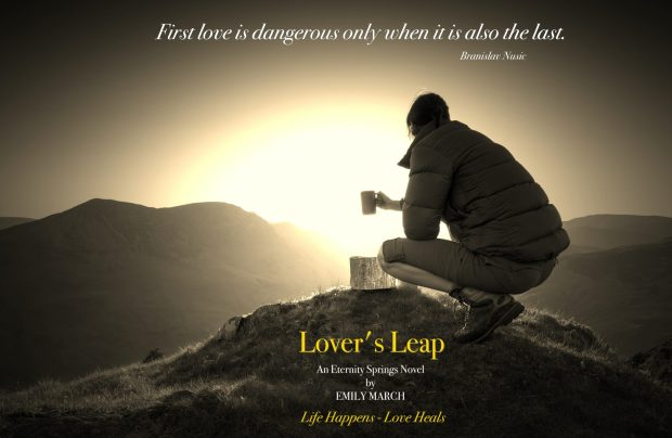 Photo of a hiker in the mountains with a quote from the front matter of Lover's Leap, by Emily March