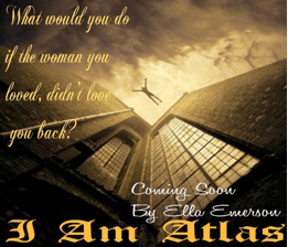 Photo teaser with a quote from I Am Atlas, a novel by Ella Emerson