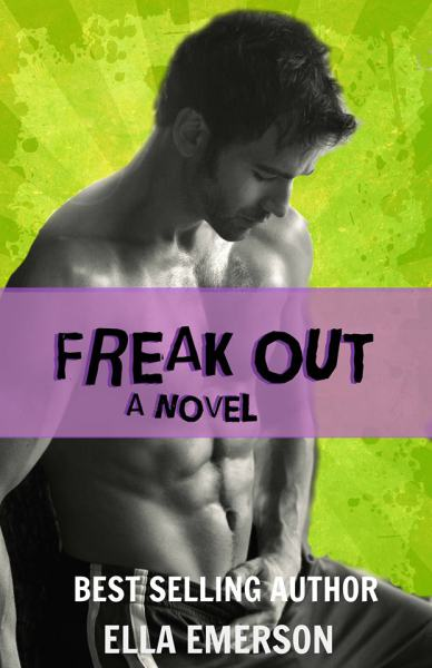 Photo of the cover of Freak Out, a novel by author Ella Emerson