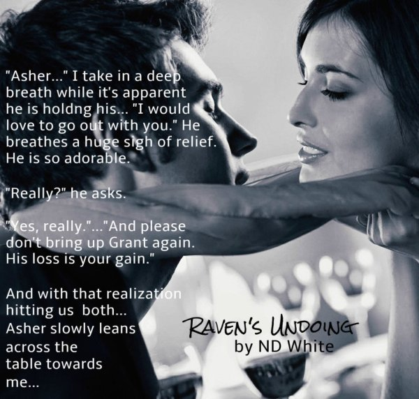 Photo teaser and a quote depicting a scene from Raven's Undoing, a romantic thriller by N. D. White