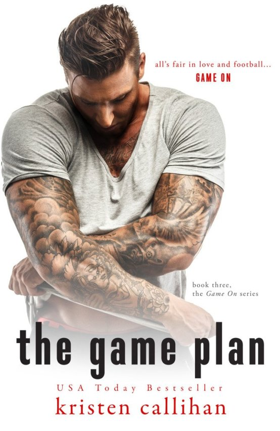 Cover of The Game Plan, an upcoming sports romance novel by Kristen Callihan