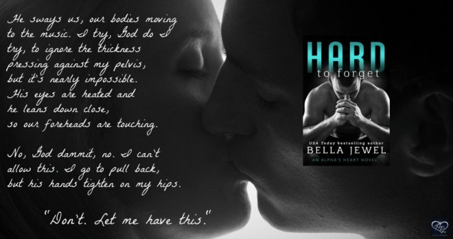 A photo quote from Hard To Forget, by Bella Jewel