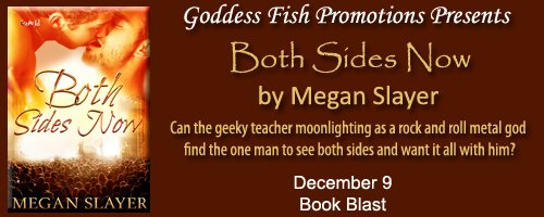 Promotional Banner for Both Sides Now, by Megan Slayer