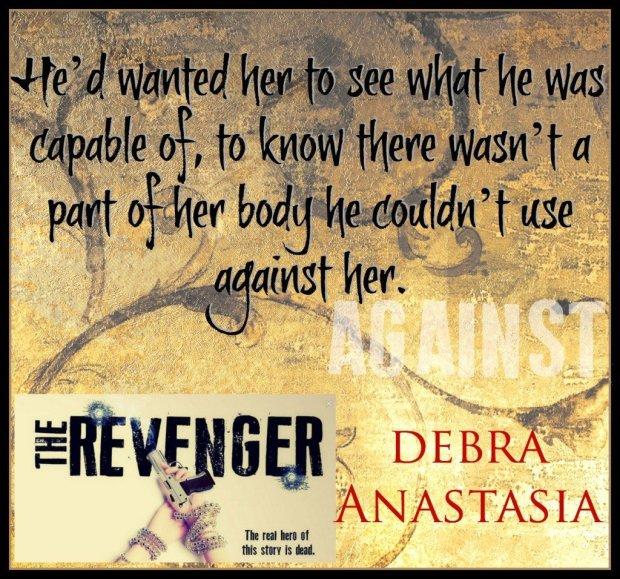 Photo teaser for The Revenger, by Debra Anastasia